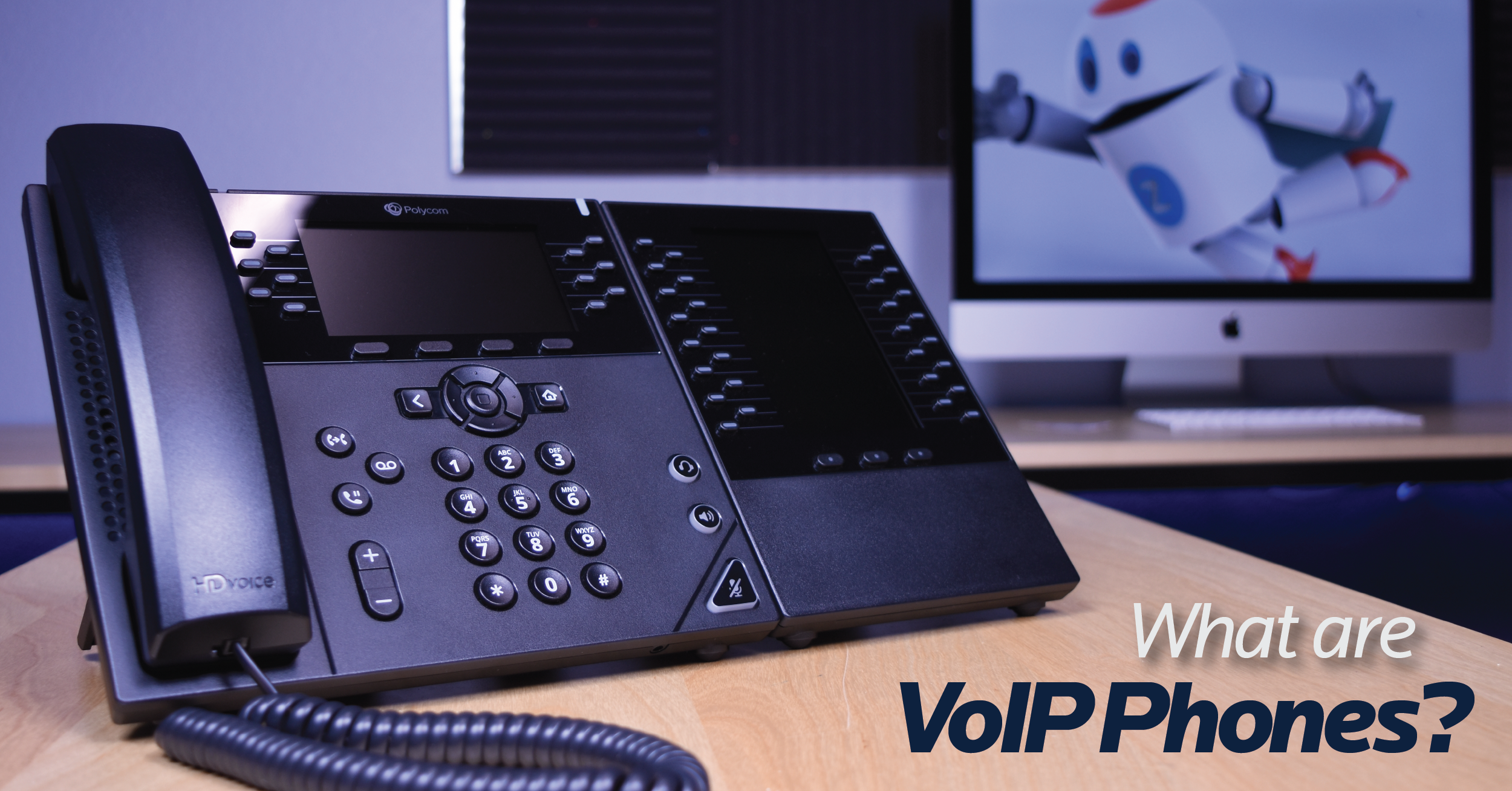 What is VoIP? What are VoIP Phones?